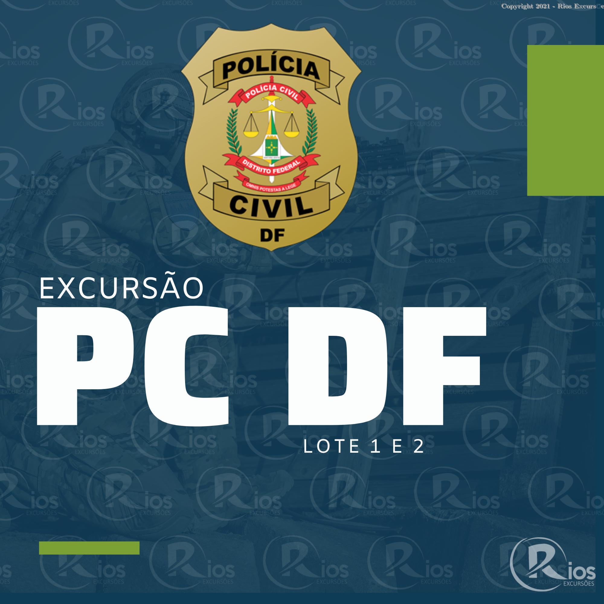 EXCURSÃO PCDF AGENTE (SAIDA NA SEXTA) LOTE 1 E 2