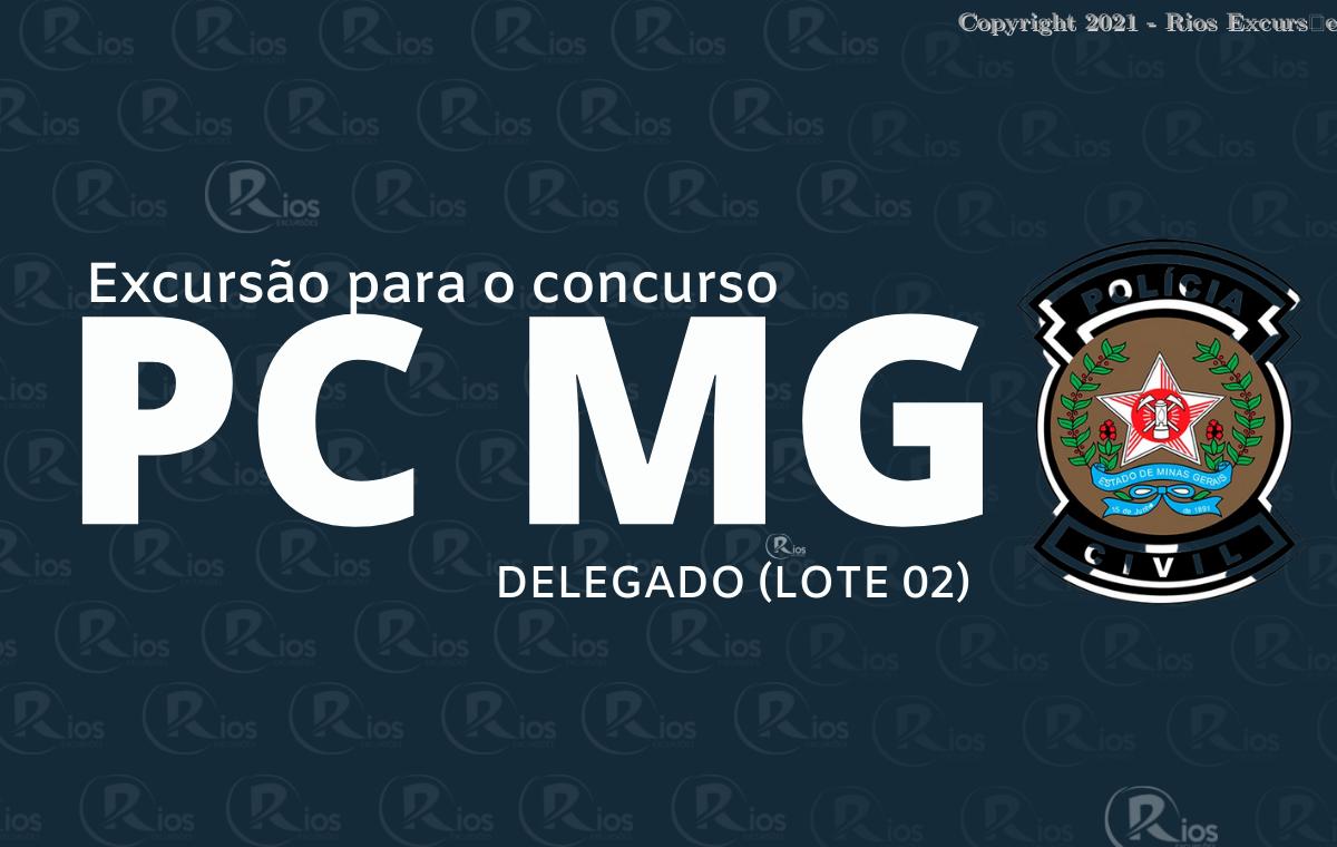 EXCURSãO PCMG DELEGADO LOTE 02