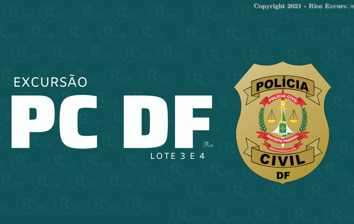 EXCURSãO PCDF LOTE 3 E 4 (SAíDA NA QUINTA)